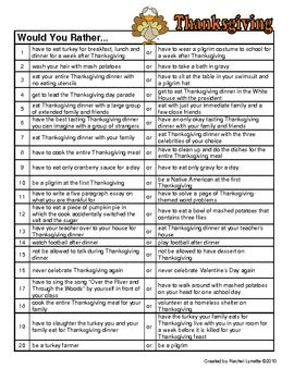 Here is a set of 20 Would you Rather Questions about Thanksgiving. Great for discussion starters, class polls and journal prompts. Thanks for l...