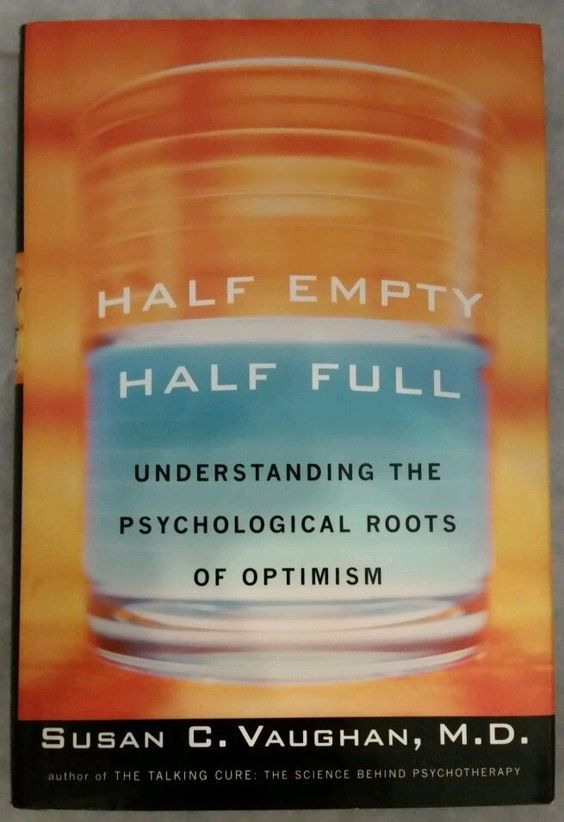 Susan Vaughan - Half Empty Half Full Understanding Psychological (2000) - Used