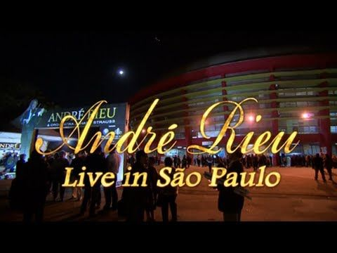 Andre Rieu - Sao Paulo- Brazilie full concert