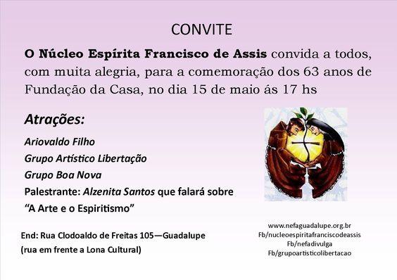 O Núcleo Espírita Francisco de Assis Convida a todos para a comemoração dos seus 63 Anos - Guadalupe - RJ - http://www.agendaespiritabrasil.com.br/2016/05/14/o-nucleo-espirita-francisco-de-assis-convida-todos-para-comemoracao-dos-seus-63-anos-guadalupe-rj/