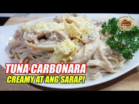 Tuna Carbonara Recipe Panlasang Pinoy Meaty Recipes Recipe In 2020 Carbonara Recipe Carbonara Recipe Creamy Tuna Carbonara Recipe