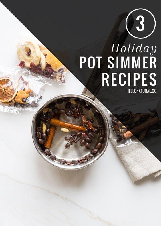 3 Holiday Pot Simmer Recipes | HelloGlow.co