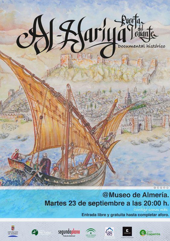 """Proyección del documental histórico """"Al-Mariya, Puerta de Levante"""", en el Museo de Almería el 23 de septiembre a las 20:00 h.   Entrada libre hasta completar aforo."""