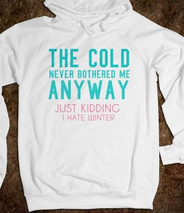 Dear Disney. Just because you made a great movie doesn't make the cold any better. Signed, Everyone: