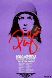 Eternamente Pagú (1988), de Norma Bengel. Carla Camuratti é Patrícia Galvão, a escritora, poeta e jornalista Pagu, ousadíssima para os padrões da década de 20. Muito jovem, envolveu-se com os modernistas do movimento antropofágico e fez Oswald de Andrade se separar de Tarsila do Amaral.