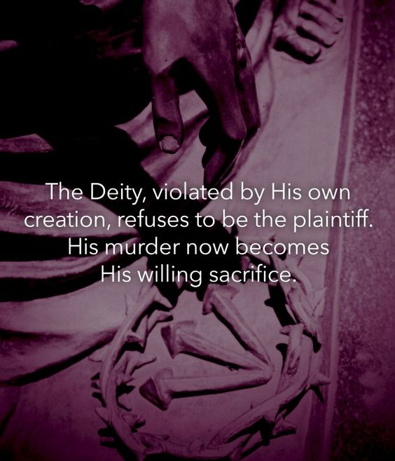 Jesus breaks the chain of victimization by being victimized and refusing to be a victim. In His oppression, He lifts up. In His injustice, He justifies. In His arrest, He sets free. In His defamation, He blesses. In His suffering, He heals. The Deity, killed by His own creation, refuses to be the plaintiff. His murder now becomes His willing sacrifice.