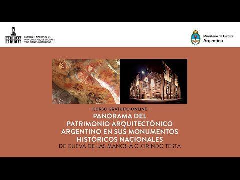 Clase 16 Curso Panorama Patrimonio Arquitectonico Argentino En 2020 Patrimonios Arquitectonico Cursos Gratuitos Online