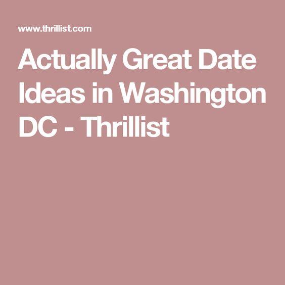 Actually Great Date Ideas in Washington DC - Thrillist