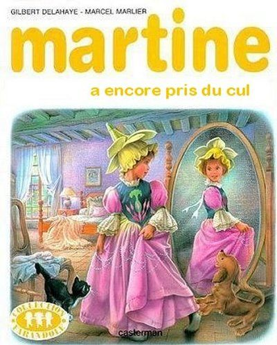 Top 30 des détournements de « Martine », la parodie qui ne vieillit pas. #drôle de #citation. // www.drolementvotre.com: