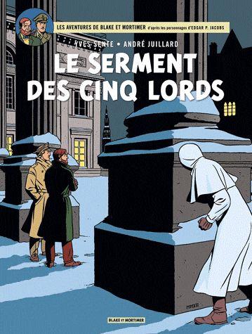 Les aventures de Blake et Mortimer Tome 21 Le serment des cinq lords - Yves Sente