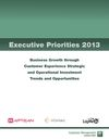 2013 Executive Priorities Report -- What are Call Center and Customer Service Executives making their number one business priority next year?
