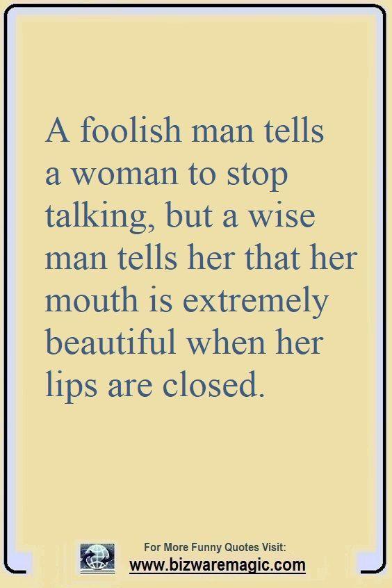 Top 14 Funny Quotes From Bizwaremagic Foolish Quotes Funny Quotes Men Quotes Funny