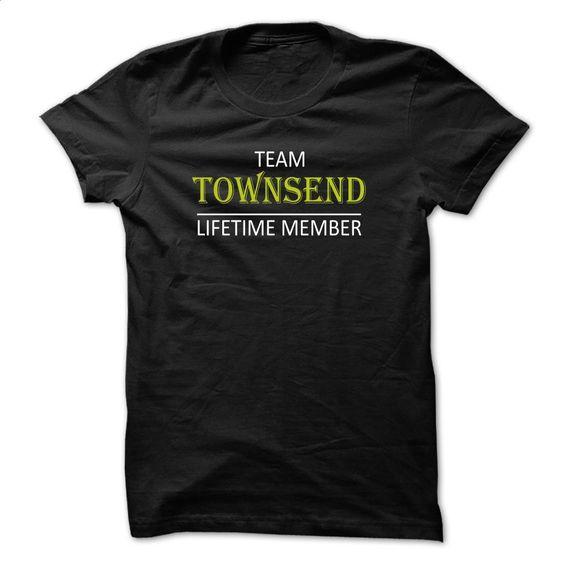 Team TOWNSEND, Lifetime Memeber T Shirt, Hoodie, Sweatshirts - customized shirts #fashion #clothing
