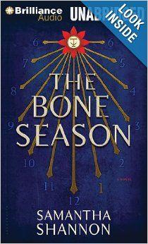 The Bone Season by Samantha Shannon AKA Awesome book of the year