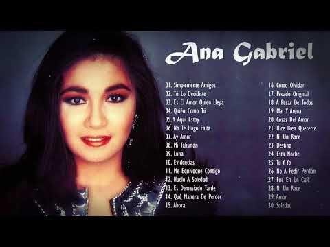 Ana Gabriel Exitos Sus Mejores Canciones 36 Exitos Inolvidables