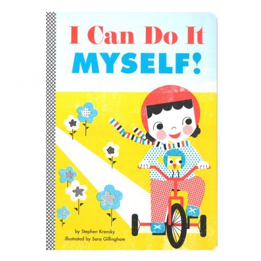 I CAN DO IT MYSELF - book by Stephen Krensky - Colette Paris