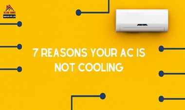 Is Your Ac Not Cooling The House Well Or Enough Find Out These 7