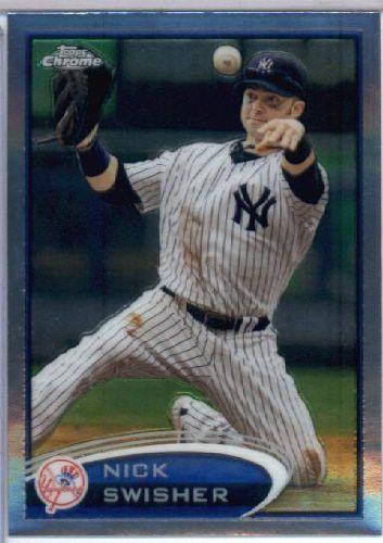 2012 Topps Chrome Baseball #108 Nick Swisher New York Yankees
