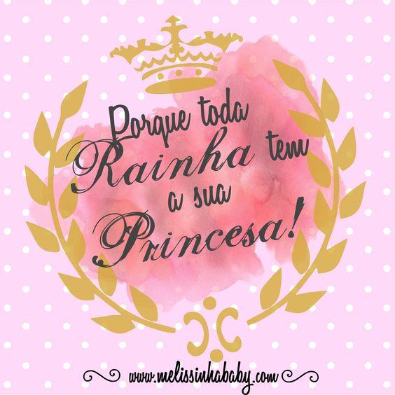 Porque toda Rainha tem a sua Princesa! #Princesa #Rainha
