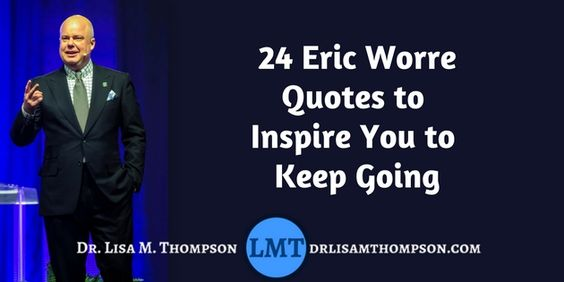Eric Worre Quotes Cool Eric Worre Quotes  Getting What You Want  Jim Rohn Positive
