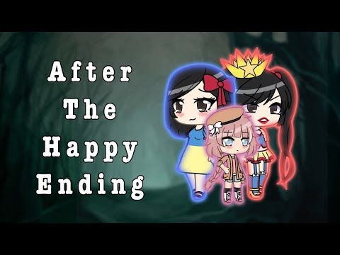 After The Happy Ending Glmm Youtube Happy Endings Happy Life