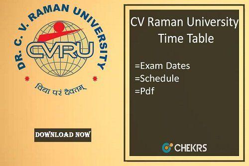 Cv Raman University Time Table 2018 स व आरय ड स ए प ज ड स ए पर क ष त थ University Exam Entrance Exam