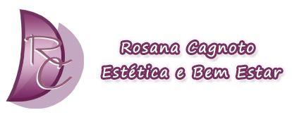:: Rosana Cagnoto Estética e Bem Estar ::