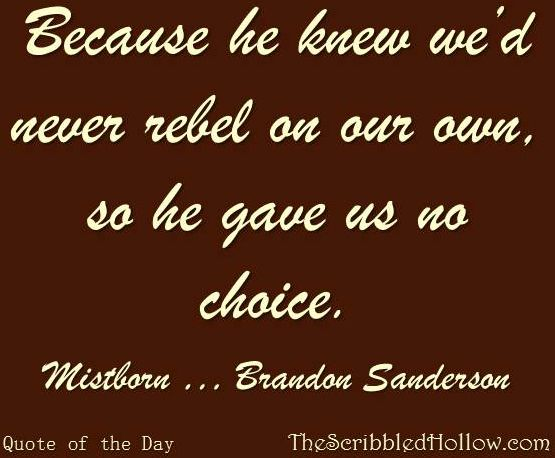 June 3, 2013 Mistborn by Brandon Sanderson