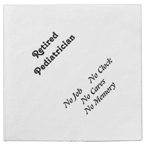 Retired Pediatrician Paper Napkin