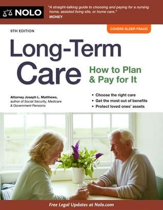 Read Download Long Term Care How To Plan With Images Long