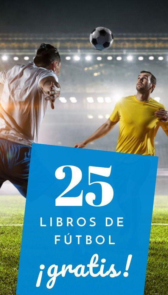 25 Libros De Fútbol Gratis Pdf Infolibros Org En 2021 Libros Libros Gratis Libros Para Leer