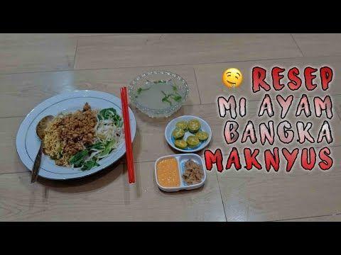 Resep Mie Ayam Bangka Maknyuuusss Youtube Ide Makanan Resep Makanan