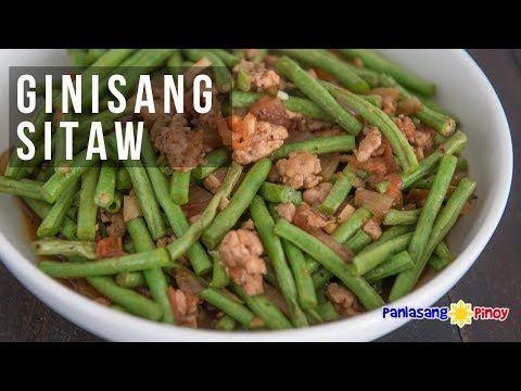 Ginisang Baguio Beans With Pork Panlasang Pinoy Recipe Green Beans Sauteed Greens Sauteed Green Beans