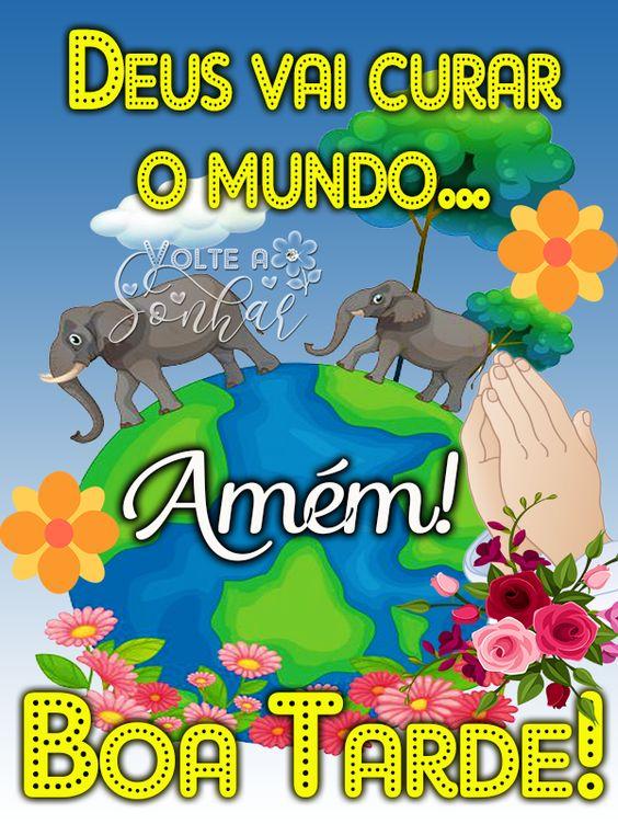 Boa tarde Deus vai curar o mundo!