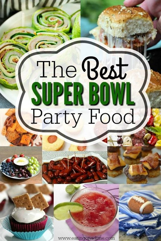Super Bowl Party Food - 75 Super Bowl Recipes Everyone Will Love!