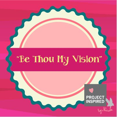 """Be Thou My Vision"" #projectinspired #quotes #inspiration #faith"