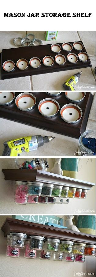 Mason Jar Storage Shelf | Crafts and DIY Community -- Love this idea! P.S. My dad did something similar in the garage, and it works great for all those little pieces (e.g., nuts , bots, screws, wire c