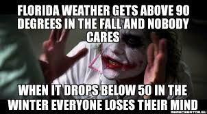 winter in florida meme - Google Search