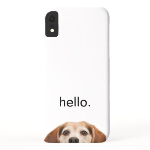 Hello Cute Funny Smiling Beagle Dog Modern Trendy Iphone Xr Case