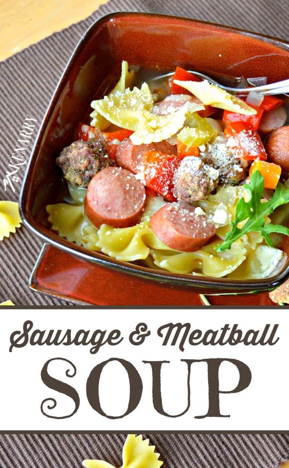 Sausage and Meatball Soup | Recipe | A chicken, Homemade ...