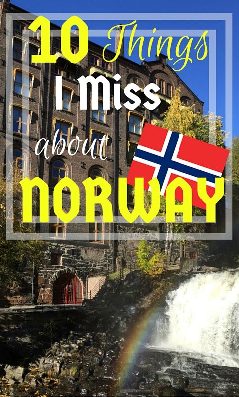 A list of the 10 things I miss most from living in beautiful Norway now that I am residing in Germany.