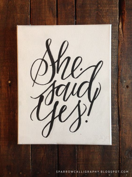She said yes sparrow calligraphy design pinterest