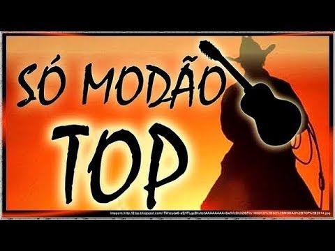Sertanejo De Verdade 2010 A 2018 So Modao 2h Youtube Com