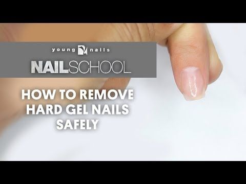 Yn Nail School How To Remove Hard Gel Nails Safely Youtube Hard Gel Nails Hard Gel Gel Nails Diy