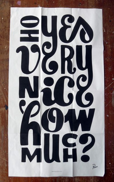 silkscreen poster insert for its nice that magazine 2010: Graphic Design, Typo Poster, Piet Parra, Design Typography, Artist Parra, Typography Inspiration, Hand Lettering