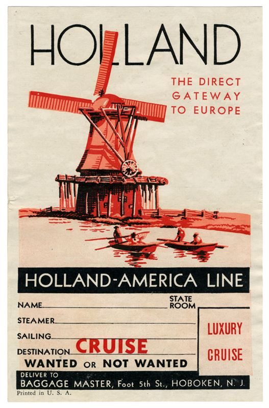 Holland Amerika Line The Direct Gateway To Europe Luxury Cruise Red Luggage Label By Artist Unknown Holland America Line Holland America Luggage Labels
