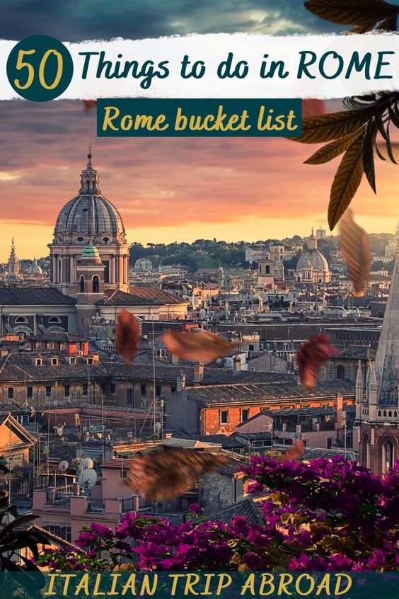 50 Things to do in Rome - Rome bucket list