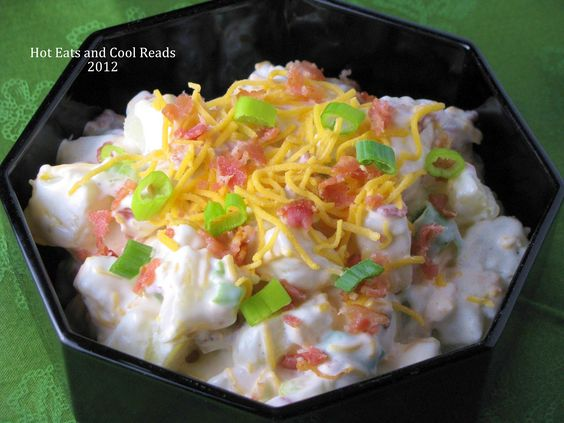 Hot Eats and Cool Reads: Loaded Baked Potato Salad Recipe
