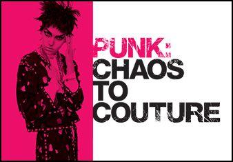 PUNK: Chaos a Couture (9 de agosto 11 de mayo)