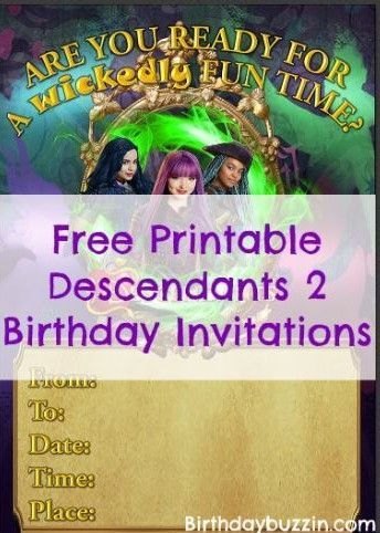 If You Are Planning A Wicked Descendants 2 Birthday Party Use These Free Printable Invitations To Let Your Guests Know That They